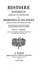 Histoire naturelle générale et particulière des mammifères et des oiseaux décoverts depuis 1788 jusqu'a nos jours: Volume3