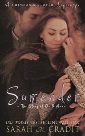 Surrender: Ana and Oz: A Crimson & Clover Lagniappe