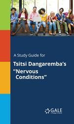 A Study Guide for Tsitsi Dangaremba's