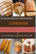 Artisan Bread and Pastry Cookbook PDF
