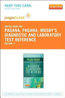 Mosby s Diagnostic and Laboratory Test Reference   Pageburst E Book on Vitalsource  Retail Access Card  PDF