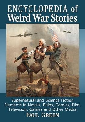 Encyclopedia of Weird War Stories