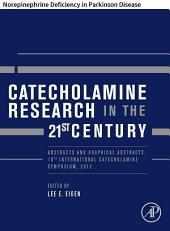 Catecholamine Research in the 21st Century: Norepinephrine Deficiency in Parkinson Disease