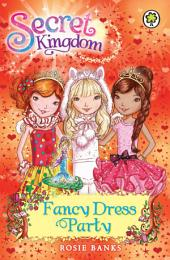 Secret Kingdom: Fancy Dress Party: Book 17