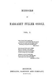 Memoirs of Margaret Fuller Ossoli: Volume 1