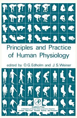The Principles and Practice of Human Physiology