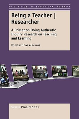 Being a Teacher   Researcher