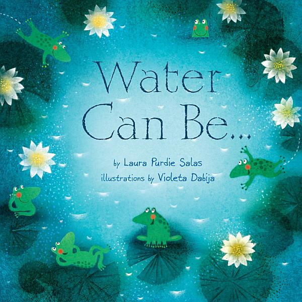 Download Water Can Be       Book