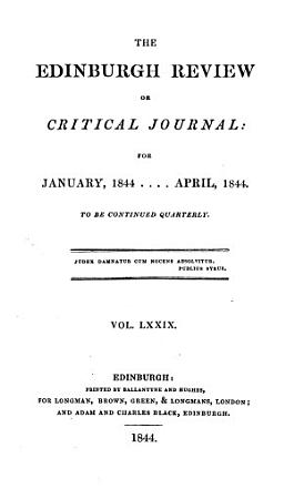The Edinburgh Review or Critical Journal  For January  1844     April  1844 PDF