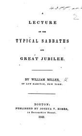 A Lecture on the typical Sabbaths and Great Jubilee