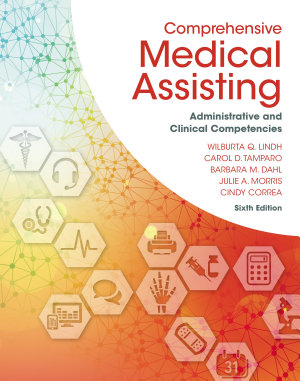 Comprehensive Medical Assisting  Administrative and Clinical Competencies PDF
