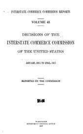 Interstate Commerce Commission Reports: Reports and Decisions of the Interstate Commerce Commission of the United States, Volume 43