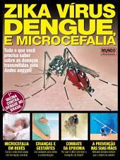 Zika Vírus, Dengue e Microcefalia