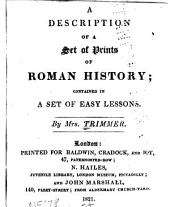 A Description of a Set of Prints of Roman History: Contained in a Set of Easy Lessons, Volume 1