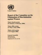 Report of the Committee on the Elimination of Discrimination Against Women, 32nd Session (10-28 January 2005).: Issue 38