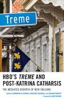 HBO s Treme and Post Katrina Catharsis PDF