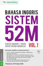 Bahasa Inggris Sistem 52 M Jilid 1: Volume 1