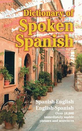 Dictionary of Spoken Spanish PDF