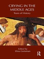 Crying in the Middle Ages PDF