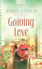 Gaining Love