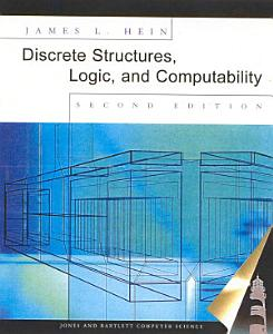 Discrete Structures  Logic  and Computability PDF