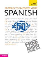 50 Ways to Improve your Spanish  Teach Yourself PDF