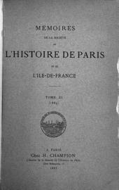 Mémoires de la Société de l'histoire de Paris et de l'Île-de-France: Volume11