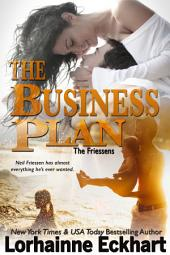 The Business Plan: (Contemporary Romance): The Friessens