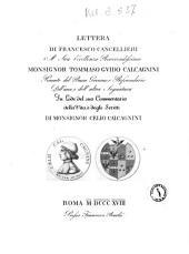 Lettera di Francesco Cancellieri a Sua Eccellenza Reverendissima monsignor Tommaso Guido Calcagnini ... in lode del suo Commentario della vita, e degli scritti di monsignor Celio Calcagnini