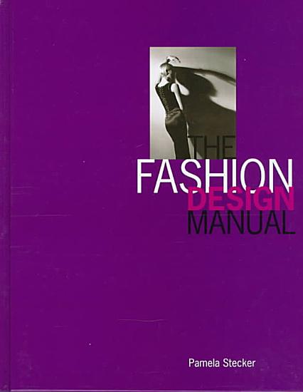 The Fashion Design Manual PDF