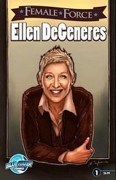 Female Force: Ellen Degeneres