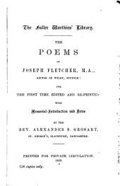 The Poems ; For the First Time Edited and Reprinted with Memorial Introduction and Notes