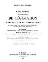 Répertoire méthodique et alphabétique de législation, de doctrine et de jurisprudence en matière de droit civil, commercial, criminel, administratif, de droit des gens et de droit public: Volume10