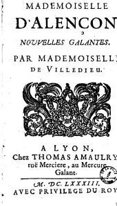 Mademoiselle d'Alençon, nouvelles galantes. Par Mademoiselle de Villedieu