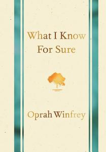 What I Know for Sure Book
