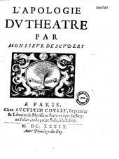 L' Apologie du théâtre par Monsieur de Scudéry