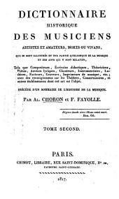 Dictionnaire historique des musiciens, artistes et amateurs: morts ou vivans, qui se sont illustrés en une partie quelconque de la musique et des arts qui y sont relatifs ...