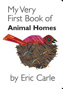 My Very First Book of Animal Homes Book