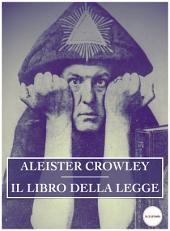 Il Libro della Legge: con un'introduzione di Esther Neumann