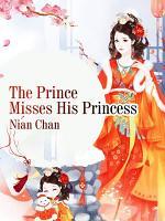 The Prince Misses His Princess PDF