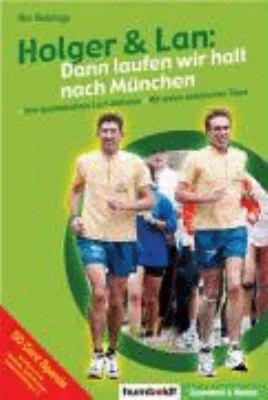 Holger   Lan  dann laufen wir halt nach M  nchen PDF