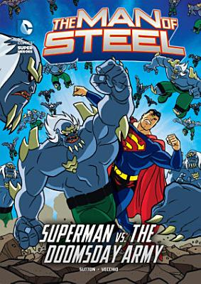 The Man of Steel  Superman vs  the Doomsday Army PDF