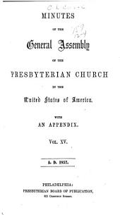 Minutes of the General Assembly of the Presbyterian Church in the United States of America: Volume 15