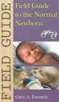 Field Guide to the Normal Newborn PDF