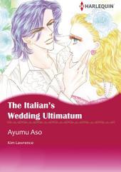 The Italian's Wedding Ultimatum: Harlequin Comics