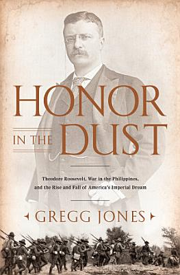 Honor in the Dust