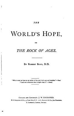 The World s Hope  Or  The Rock of Ages