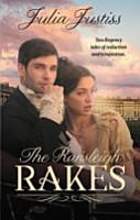 The Ransleigh Rakes the Rake to Rescue Her the Rake to Reveal Her PDF