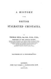 A History of the British Stalk-eyed Crustacea: Illustr. by 174 Wood-engravings
