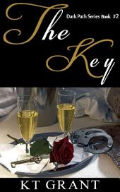 The Key (Dark Path Series #2)